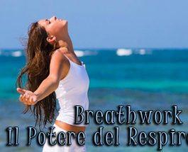 BREATHWORK: IL LAVORO SUL RESPIRO