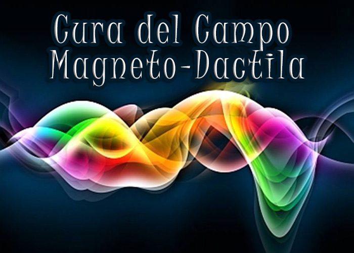 La Cura del Campo Magneto-Dactila : cura magnetico-biofotonica con le dita