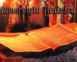 Numerologia Tantrica: scienza sacra della tradizione dello Yoga Tantrico+Mantra per armonizzare i nostri 10 Corpi del Kundalini Yoga