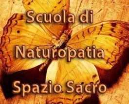 """Scuola di Naturopatia Olistica"""" Spazio Sacro"""""""