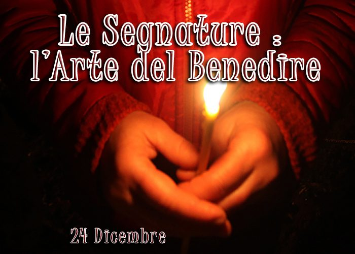 SEGNATURE : L'ARTE DEL BENEDIRE