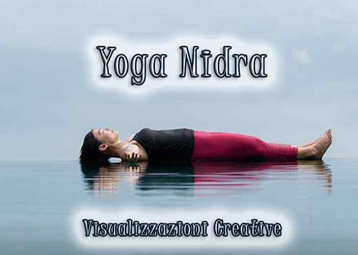 Yoga Nidra e Visualizzazioni creative